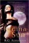 Regina in the Sun - R.G. Alexander