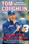 Earn the Right to Win: How Success in Any Field Starts with Superior Preparation - Tom Coughlin, David Fisher, Michael Strahan