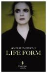 Life Form - Amélie Nothomb