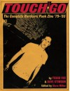 Touch and Go: The Complete Hardcore Punk Zine '79-'83 - Steve Miller, Tesco Vee, Dave Stimson, Henry Rollins, Ian Mackaye