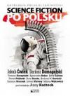Science fiction po polsku - Jakub Ćwiek, Dariusz Domagalski, Tomasz Duszyński