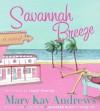 Savannah Breeze (Audio) - Isabel Keating, Mary Kay Andrews