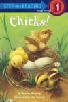 Chicks! (Step into Reading) - Sandra Horning, Jon Goodell