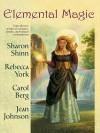 Elemental Magic - Sharon Shinn