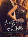 A Lot Like Love - Julie James, Karen White