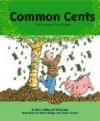 Common Cents: The Money in Your Pocket - Gerry Bailey, Felicia Law