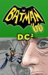 Batman '66 #19 - Jeff Parker, Christopher Jones, Mike Allred, Tony Avina