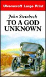 To a God Unknown - John Steinbeck