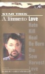 A Time to Love - Robert Greenberger