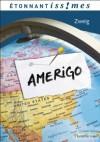 Amerigo (Etonnants classiques) (French Edition) - Stefan Zweig, Elisabeth Landes