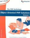 PHP Anthology - Harry Fuecks, Kevin Yank, Georgina Laidlaw, Julian Carroll