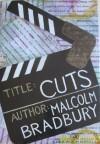Cuts - Malcolm Bradbury