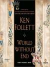 World Without End (MP3 Book) - Ken Follett, Richard E. Grant