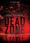 Dead Zone - Robison Wells