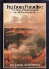 Far from Paradise: The Story of Man's Impact on the Environment - John Seymour, Herbert Girardet