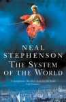 The System Of The World (Baroque Cycle 3) - Neal Stephenson