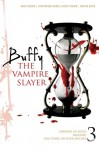 Buffy the Vampire Slayer #3: Carnival of Souls; One Thing or Your Mother; Blooded - Christopher Golden, Nancy Holder