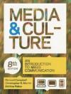 Media and Culture 8e & E-Book - Richard Campbell, Christopher R. Martin, Bettina Fabos