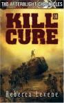 Kill or Cure - Rebecca Levene