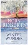 Winterwunder - Nora Roberts, Katrin Marburger