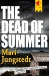 Dead of Summer - Mari Jungstedt