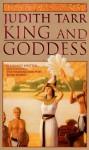 King and Goddess - Judith Tarr
