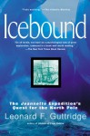 Icebound: the Jeannette Expedition's Quest for the North Pole - Leonard F. Guttridge