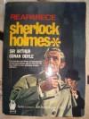 Reaparece Sherlock Holmes - Arthur Conan Doyle, Arthur Conan, Sir Doyle