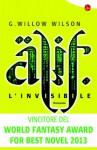 Alif l'invisibile (Narrativa) (Italian Edition) - G. Willow Wilson, L. Fusari
