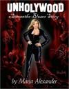Unholywood - Maria Alexander, Pete Von Sholly