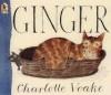 Ginger - Charlotte Voake