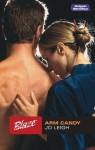 Mills & Boon : Arm Candy (Blaze) - Jo Leigh