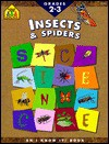 Insects & Spiders: Bugs Everywhere - School Zone Publishing Company, Yvette Santiago Banek