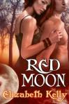Red Moon - Elizabeth Kelly
