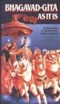 Bhagavad-Gita as It is - Anonymous, A.C. Bhaktivedanta Swami Prabhupāda