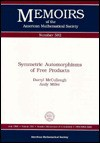 Symmetric Automorphisms of Free Products (Memoirs of the American Mathematical Society) - Darryl McCullough, Andy Miller