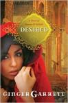 Desired: The Untold Story of Samson and Delilah - Ginger Garrett