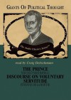 The Prince/Discourse on Voluntary Servitude - Niccolò Machiavelli
