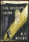 The Bishop's Crime - H.C. Bailey