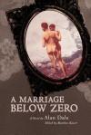 A Marriage Below Zero - Alan Dale, Matthew Kaiser