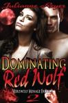 Dominating Red Wolf - Julianne Reyer