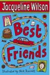 Best Friends - Jacqueline Wilson, Nick Sharratt