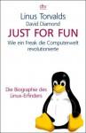 Just For Fun: Wie ein Freak die Computerwelt revolutionierte - Linus Torvalds, David Diamond, Doris Märtin