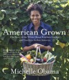 American Grown: The Story of the White House Kitchen Garden and Gardens Across America (Audio) - Michelle Obama, Various