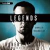 Legends: A Novel of Dissimilation - Robert Littell, Grover Gardner