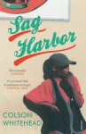 Sag Harbor. Colson Whitehead - Whitehead