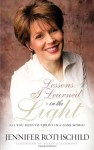 Lessons I Learned in the Light: All You Need to Thrive in a Dark World - Jennifer Rothschild, Patsy Clairmont