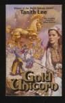 Gold Unicorn - Tanith Lee, Mark Zug
