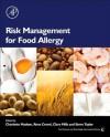 Risk Management for Food Allergy - Charlotte Madsen, Steve Taylor, René Crevel