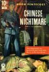 Chinese Nightmare - Hugh Pentecost, Rafael M de Soto